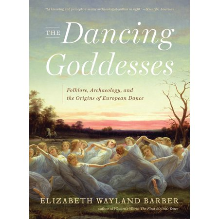 The Dancing Goddesses : Folklore, Archaeology, and the Origins of European Dance - The Origin Of Halloween In Europe
