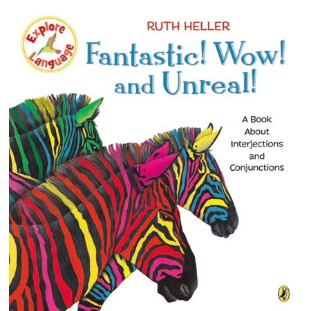 Fantastic! Wow! and Unreal! : A Book About Interjections and Conjunctions - Have A Fangtastic Halloween