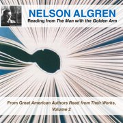 Nelson Algren Reading from The Man with the Golden Arm - Audiobook