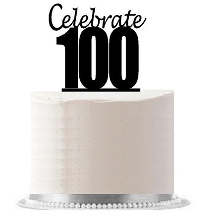 100th Birthday Anniversary (Celebrate 100)  (6 x 4inch)  Elegant Cake Topper  (100 Dollar Cake)