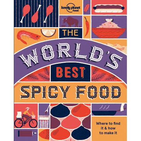 Lonely Planet: The World's Best Spicy Food - (Best Food At Disney World)