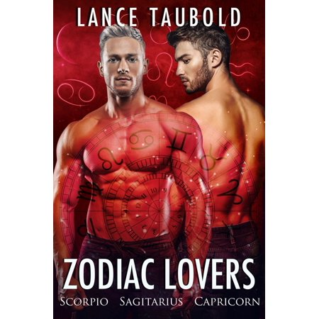 Zodiac Lovers: Book 4 Scorpio Sagittarius Capricorn - eBook