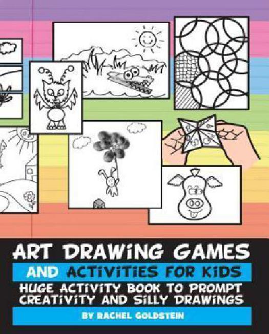 Art Drawing Games and Activities for Kids: Huge Activity Book to Prompt Creativity and... by