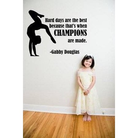 Gabby Douglas Gymnastic Quote Champions Vinyl Wall Decal 8X12 Inches