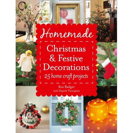 Homemade Christmas and Festive Decorations: 25 Home Craft Projects - eBook - Homemade Halloween Crafts