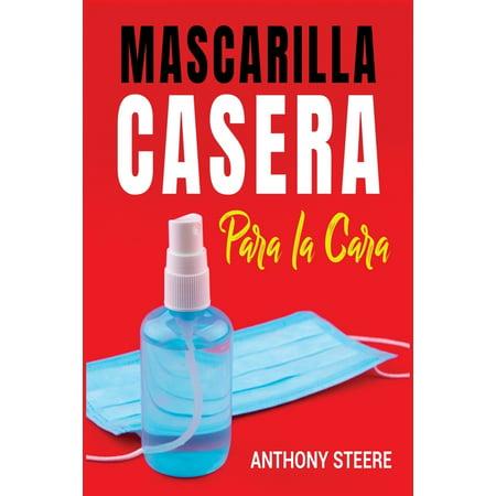 Medical: Mascarilla Casera Para La Cara: Guía rápida para hacer su propia mascarilla médica en casa para protegerlo a usted y a su familia de enfermedades, virus y gérmenes (Paperback)