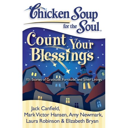 Chicken Soup for the Soul: Count Your Blessings : 101 Stories of Gratitude, Fortitude, and Silver Linings - Count Your Chickens Game