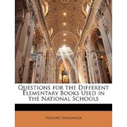 Questions for the Different Elementary Books Used in the National Schools