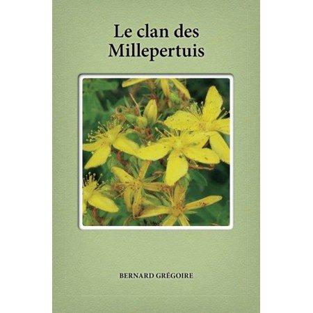 Le Clan Des Millepertuis (Français)