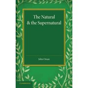 The Natural and the Supernatural (Paperback)