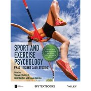 Sport and Exercise Psychology : Practitioner Case Studies