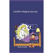 Camille's Magical Journey (Paperback)