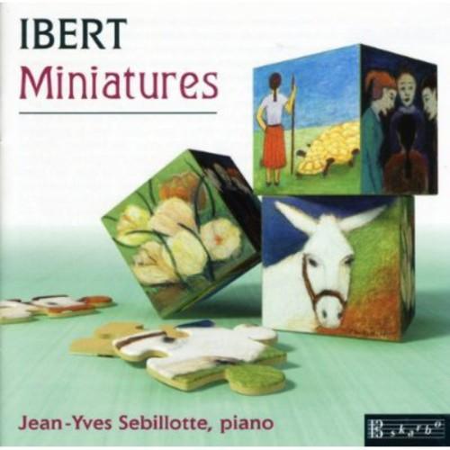 Jacques Ibert Ibert: Miniatures [CD] by
