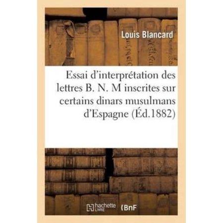 Essai Dinterpretation Des Lettres B  N  M Inscrites Sur Certains Dinars Musulmans Despagne