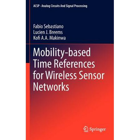 Reference Sensor (Mobility-Based Time References for Wireless Sensor Networks )