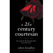 A 21st Century Courtesan : A Novel
