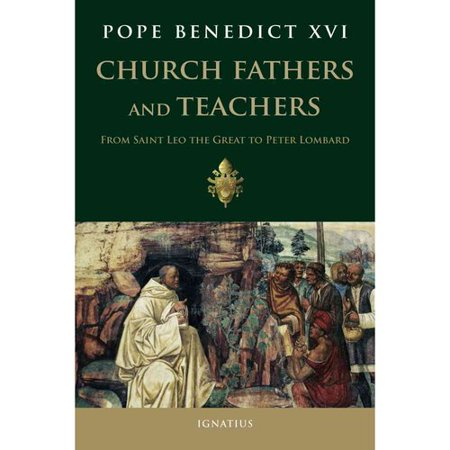 Church Fathers and Teachers: From Saint Leo the Great to Peter Lombard by