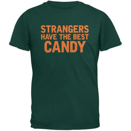Halloween Strangers Have The Best Candy Forest Green Adult T-Shirt - The Best Deals On Halloween Candy