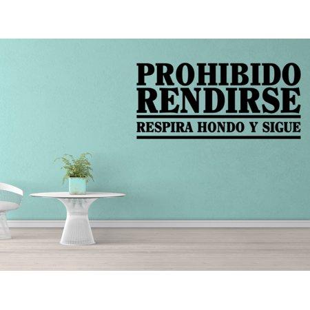 Vinilo Decorativo Para Pared Prohibido Rendirse Respira Hondo Y Sigue SQ89