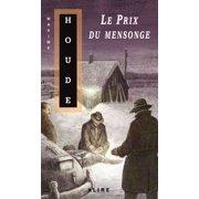 Prix du mensonge (Le) - eBook