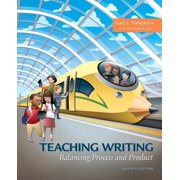 What's New in Literacy: Teaching Writing: Balancing Process and Product, with Enhanced Pearson Etext -- Access Card Package (Other)