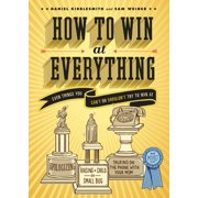 How to Win at Everything,  Motivation by Chronicle Books