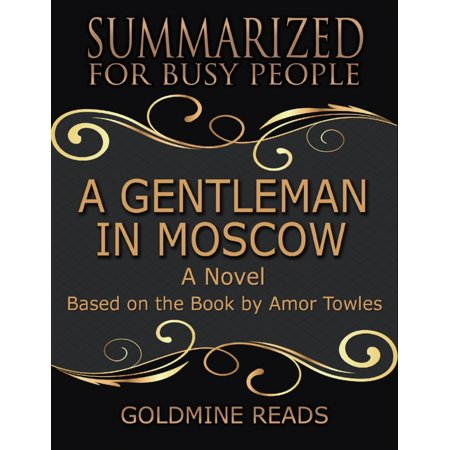 Towle Wildflower (A Gentleman In Moscow - Summarized for Busy People: A Novel: Based on the Book by Amor Towles -)