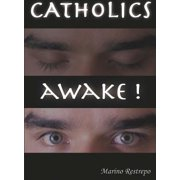 Catholics Awake! - eBook