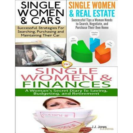 Single Women & Cars & Single Women & Real Estate & Single Women & Finances - eBook