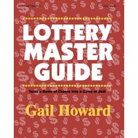 Lottery Master Guide : Turn a Game of Chance Into a Game of Skill