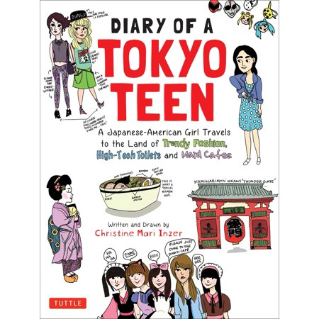 Diary of a tokyo teen : a japanese-american girl travels to the land of trendy fashion, high-tech to: (Trendy Fashion Blog)
