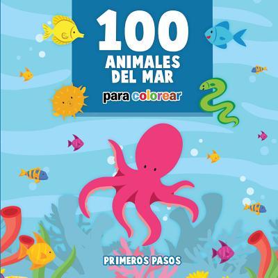 100 Animales del Mar Para Colorear : Libro Infantil Para Pintar (Mandalas Halloween Para Colorear)