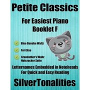 Petite Classics for Easiest Piano Booklet F - eBook