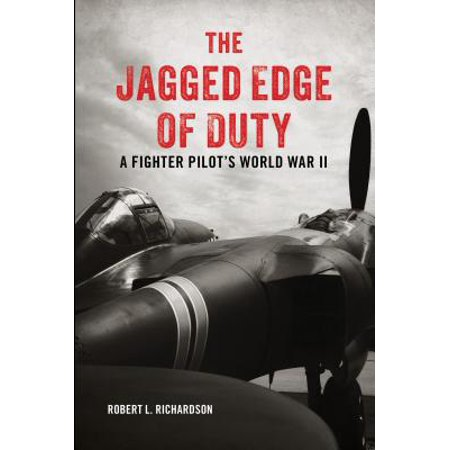Edge Fighter (The Jagged Edge of Duty : A Fighter Pilot's World War II )