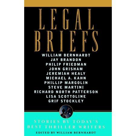 Legal Briefs : Short Stories by Today's Best Thriller (The Best Thriller Writers)