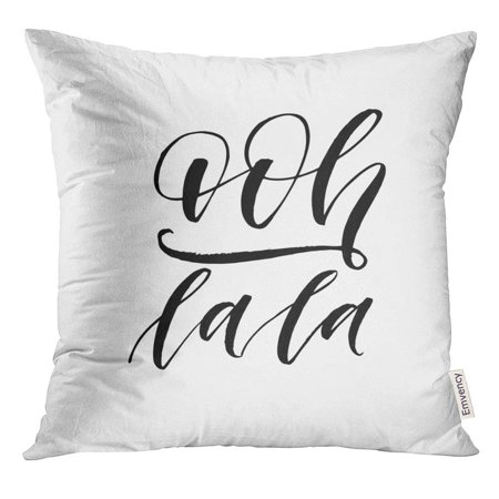 BSDHOME Handwritten Ooh Lala Ink Modern Brush Calligraphy White Paris Pillow Case 20x20 Inches Pillowcase - image 1 of 1