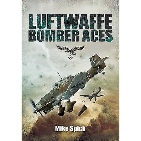 Luftwaffe Aces Wwii (Luftwaffe Bomber Aces : Men, Machines,)
