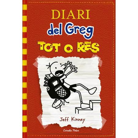 Diari del Greg 11. Tot o res - eBook