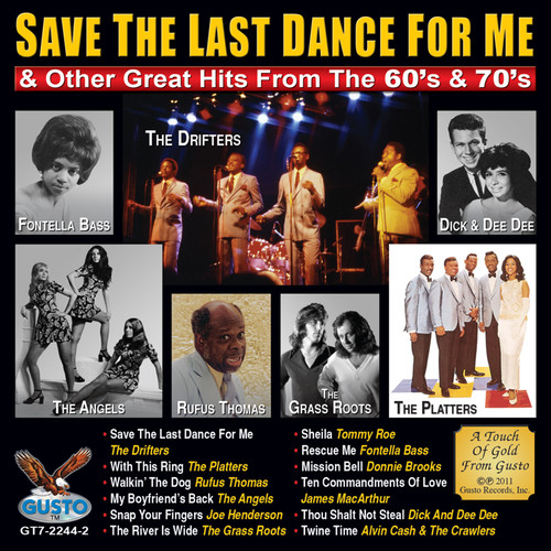 Save The Last Dance For Me and Other Great Hits From The 60's & 70's