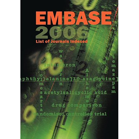 Embase List of Journals Indexed 2006 (List Of Journals Indexed In Index Medicus)