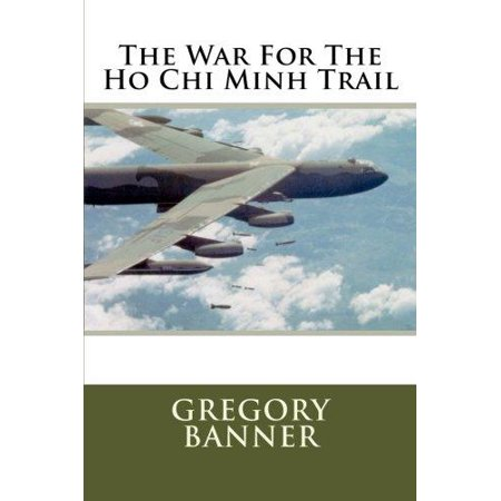 The War For The Ho Chi Minh Trail
