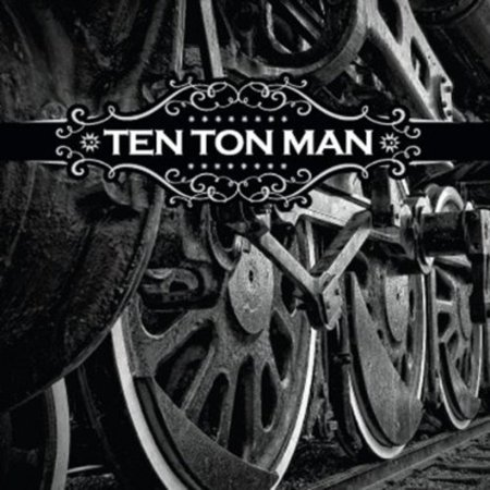 Ten Ton Man