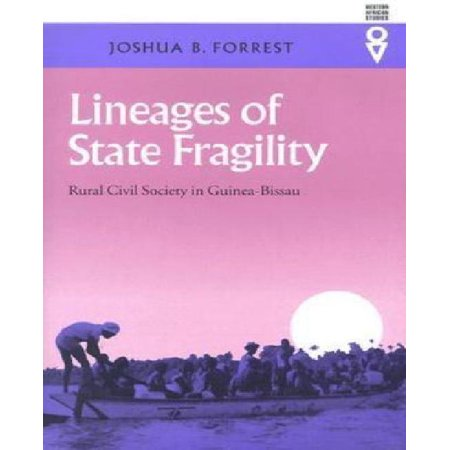 Lineages of State Fragility: Rural Civil Society in Guinea-Bissau