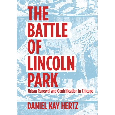The Battle of Lincoln Park : Urban Renewal and Gentrification in Chicago](Halloween Lincoln Park Chicago)