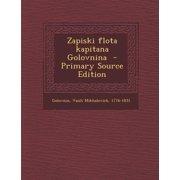 Zapiski Flota Kapitana Golovnina - Primary Source Edition