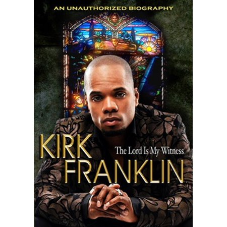 Kirk Franklin: Lord Is My Witness (DVD)