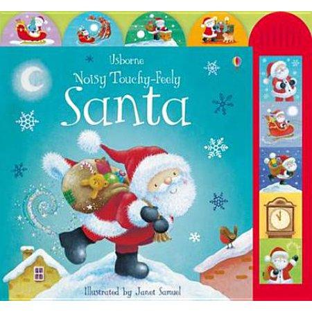 Usborne Noisy Touchy-Feely Santa. Illustrated by Janet Samuel ()