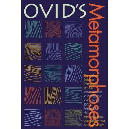 Ovid's Metamorphoses: The Arthur Golding Translation of 1657
