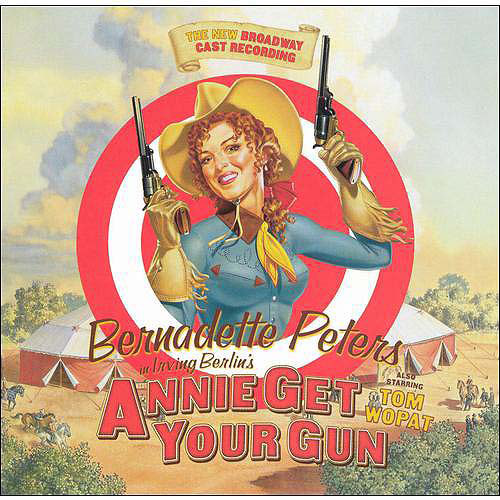 Annie Get Your Gun - New 1999 Broadway Cast Soundtrack