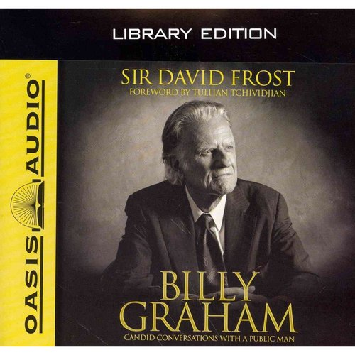 Billy Graham: Candid Conversations With a Public Man: Library Edition